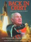 Back in Orbit: John Glenn's Return to Space - John Glenn, Dayton Daily News