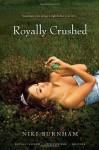Royally Crushed: Royally Jacked; Spin Control; Do-Over - Niki Burnham