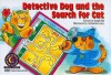 Detective Dog and the Search for Cat - Sandi Hill