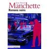 Romans Noirs - Jean-Patrick Manchette
