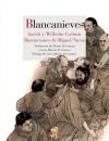 Blancanieves - Jacob Grimm, Wilhelm Grimm, Luis Alberto de Cuenca, Miguel Navia, Álvaro de Cuenca