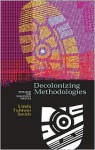 Decolonizing Methodologies: Research and Indigenous Peoples (Second Edition) - Linda Tuhiwai Smith