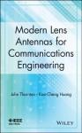 Modern Lens Antennas for Communications Engineering - John Thornton, Kao-Cheng Huang