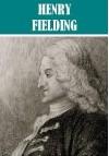 7 Books by Henry Fielding (Illustrated) - Henry Fielding