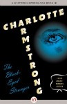 The Black-Eyed Stranger - Charlotte Armstrong