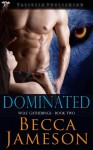 Dominated - Becca Jameson