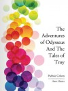 The Adventures of Odysseus and The Tale of Troy (Dover Children's Classics) - Padraic Colum, Willy Pogxe1ny
