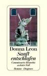 Sanft entschlafen. Commissario Brunettis sechster Fall (Gebundene Ausgabe) - Donna Leon