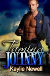 Taming Johnny - Kaylie Newell
