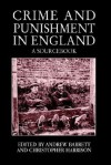 Crime and Punishment in England: A Sourcebook - John Briggs, Christopher Harrison