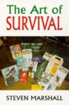 The Art of Survival - Steven Marshall