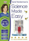 Science Made Easy Materials & Their Properties Ages 9-11 Key Stage 2 Book 2 (Carol Vorderman's Science Made Easy) - Carol Vorderman