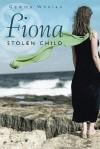 Fiona: Stolen Child - Gemma Whelan