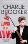 Dawn of the Dumb - Charlie Brooker