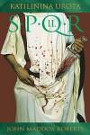 Katilinina urota ( SPQR, II) - John Maddox Roberts