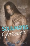 Soul-Mates Forever - Vicki Green, Kathy Krick