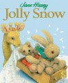 Jolly Snow - Jane Hissey