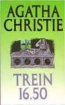 Trein 16:50 - Agatha Christie