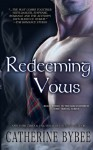 Redeeming Vows (MacCoinnich Time Travel) (Volume 3) - Catherine Bybee