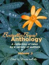 BestsellerBound Short Story Anthology - Volume 3 - Cynthia Meyers-Hanson, Cliff Ball, Julie Elizabeth Powell, Maria Savva, Sharon E. Cathcart, Jess C. Scott, Stacy Juba, Jaleta Clegg, J. Michael Radcliffe, Jaime McDougall