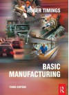 Basic Manufacturing - Roger Timings