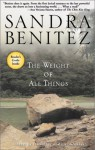 The Weight of All Things - Sandra Benitez