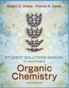 Solutions Manual to accompany Organic Chemistry - Robert C. Atkins, Francis A. Carey