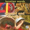 Rodear y Atravesar (Around and Through: Location Words) - Luana K. Mitten