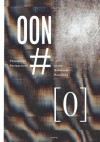 [out of nothing] #0: Theoretical Perspectives on the Substance Preceding - Janice Lee, Eric Lindley, Christ Sylvester, Tom Trudgeon, Laura A. Vena, Danielle Adair, Christine Wertheim, Jared Woodland, Maureen Alsop, Amina Cain, Jennifer Karmin, Laton Carter, Joe Milazzo, John Clearly, Debra Di Blasi, Mark Ge, Nicolas Grinder, Bhanu Kapil, Maxi Kim