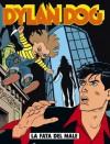 Dylan Dog n. 79: La fata del male - Tiziano Sclavi, Claudio Chiaverotti, Roberto Rinaldi, Angelo Stano