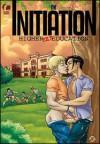 The Initiation - Robert Fraser, Joseph Hawk.