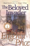 The Beloved Invader - Eugenia Price