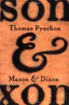 Mason and Dixon - Thomas Pynchon