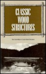 Classic Wood Structures - American Society of Civil Engineers