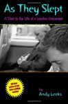 As They Slept: A Year in the Life of a London Commuter - Andy Leeks
