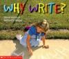 Why Write? - Daniel Moreton, Samantha Berger
