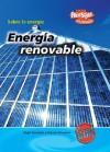 Energia Renovable/ Renewable Energy (Sobre La Energia/ Energy Essentials) (Spanish Edition) - Nigel Saunders, Steven Chapman