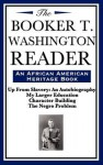 The Booker T. Washington Reader - Booker T Washington