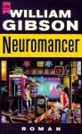 Neuromancer (Sprawl Trilogy, #1) - William Gibson, Reinhard Heinz
