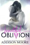 Beautiful Oblivion - Addison Moore