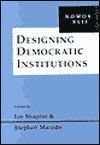 Designing Democratic Institution - Paul M. Sweezy, Stephen Macedo