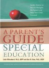 A Parent's Guide to Special Education: Insider Advice on How to Navigate the System and Help Your Child Succeed - Linda Wilmshurst, Alan W. Brue