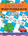 English Word Puzzle Book - Catherine Bruzzone, Rachel Croxon, Louise Millar, Louise Comfort, Stephanie Dix