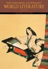 The Longman Anthology of World Literature, Volume B: The Medieval Era (2nd Edition) - David Damrosch, David L. Pike, April Alliston, Marshall Brown