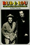 Bud & Lou: The Abbott & Costello Story - Bob Thomas
