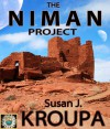 The Niman Project - Susan J. Kroupa