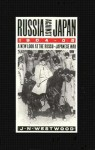 Russia Against Japan, 1904-1905: A New Look at the Russo-Japanese War - John Westwood
