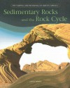 Sedimentary Rocks and the Rock Cycle - Joanne Mattern