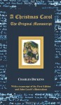 A Christmas Carol - The Original Manuscript - With Original Illustrations - Charles Dickens, John Leech