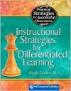 Practical Strategies for Successful Classrooms-Instructional Strategies for Differentiated Learning - Wendy Conklin